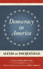 Democracy in America (1838): Translated by Henry Reeve, Esq. With an Original Preface and Notes by John C. Spencer Cover Image