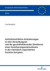 Aufsichtsrechtliche Anforderungen an Den Verwaltungsrat Und Die Geschäftsführenden Direktoren Eines Versicherungsunternehmens in Der Monistisch Organi Cover Image