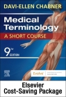 Medical Terminology Online with Elsevier Adaptive Learning for Medical Terminology: A Short Course (Access Card and Textbook Package) Cover Image