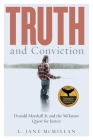 Truth and Conviction: Donald Marshall Jr. and the Mi'kmaw Quest for Justice (Law and Society) Cover Image