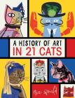 A History of Art in 21 Cats Cover Image