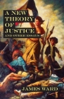 A New Theory of Justice and Other Essays Cover Image