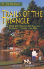 Trails of the Triangle: Over 400 Trails in the Raleigh/Durham/Chapel Hill Area Cover Image