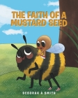 The Faith of a Mustard Seed Cover Image