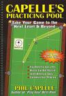 Capelle's Practicing Pool: Take Your Game to the Next Level & Beyond Cover Image