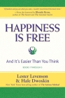 Happiness Is Free: And It's Easier Than You Think, Books 1 through 5, The Greatest Secret Edition Cover Image