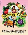 Appetite for Reduction: 125 Fast and Filling Low-Fat Vegan Recipes Cover Image