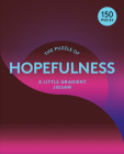 The Puzzle of Hopefulness 150 Piece Puzzle: A Little Gradient Jigsaw Cover Image