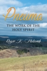 Pneuma: The Work Of The Holy Spirit Cover Image