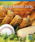 Trading Baseball Cards (Math for the Real World) Cover Image