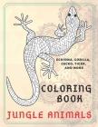 Jungle Animals - Coloring Book - Echidna, Gorilla, Gecko, Tiger, and more Cover Image