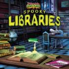 Spooky Libraries (Tiptoe Into Scary Places) Cover Image