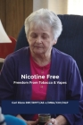 Nicotine Free: Freedom From Tobacco & Vapes Cover Image