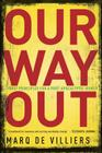 Our Way Out: First Principles for a Post-Apocalyptic World Cover Image