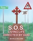 S.O.S.: Living Life Directed by God Cover Image