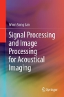 Signal Processing and Image Processing for Acoustical Imaging Cover Image