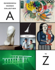 Guggenheim Museum Collection: A to Z: Fourth Edition Cover Image