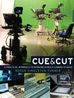 Cue & Cut PB: A Practical Approach to Working in Multi-Camera Studios Cover Image