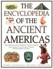 The Encyclopedia of the Ancient Americas: The Everyday Life of America's Native Peoples: Aztec & Maya, Inca, Arctic Peoples, Native American Indian Cover Image