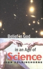 Belief in God in an Age of Science (The Terry Lectures Series) Cover Image