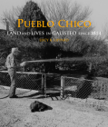 Pueblo Chico: Land and Lives in Galisteo since 1814 Cover Image
