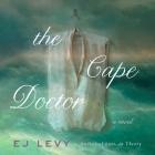 The Cape Doctor Lib/E Cover Image