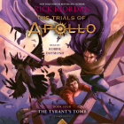 The Trials of Apollo, Book Four: The Tyrant's Tomb Cover Image