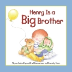 Henry Is a Big Brother (Hannah & Henry) Cover Image