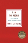 I Am the People: Reflections on Popular Sovereignty Today Cover Image