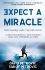 Expect A Miracle: Understanding and Living With Autism Cover Image