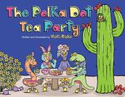 The Polka Dot Tea Party Cover Image