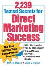 2,239 Tested Secrets for Direct Marketing Success: The Pros Tell You Their Time-Proven Secrets Cover Image