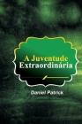 A Juventude Extraordinária Cover Image
