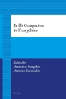 Brill's Companion to Thucydides (2 Vol. Set) (Brill's Companions to Classical Studies) Cover Image
