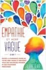 Empathie Et Nerf Vague [2 En 1]: Élevez la puissance divine de votre nerf vague et protégez-vous des mauvaises pensées et des mauvaises personnes [Emp Cover Image