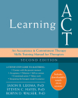 Learning ACT: An Acceptance and Commitment Therapy Skills Training Manual for Therapists Cover Image