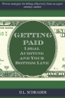 Getting Paid: Legal Auditing and Your Bottom Line Cover Image