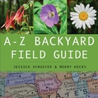 A-Z Backyard Field Guide Cover Image