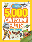 5,000 Awesome Facts (About Everything!) Cover Image
