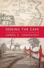 Seeking the Cave: A Pilgrimage to Cold Mountain Cover Image