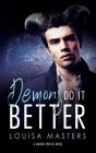 Demons Do It Better: A Hidden Species Novel Cover Image