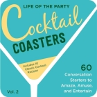 Life of the Party Cocktail Coasters 2 Cover Image