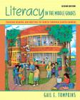 Literacy in the Middle Grades: Teaching Reading and Writing to Fourth Through Eighth Graders (Books by Gail Tompkins) Cover Image