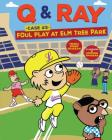 Foul Play at Elm Tree Park: Case 3 (Q & Ray) Cover Image