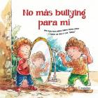 No Mas Bullying Para Mi Cover Image