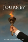 A Difficult Journey: A Socio-political Autobiography Cover Image