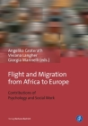 Flight and Migration from Africa to Europe: Contributions of Psychology and Social Work Cover Image