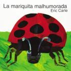La mariquita malhumorada: The Grouchy Ladybug (Spanish edition) Cover Image