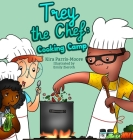 Trey the Chef: Cooking Camp Cover Image