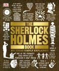 The Sherlock Holmes Book (Big Ideas Simply Explained) Cover Image